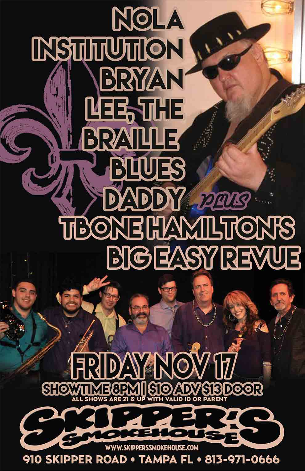 Bryan Lee, Braille Blues Daddy w/ T-Bone Hamilton's Big Easy Revue – $10/13