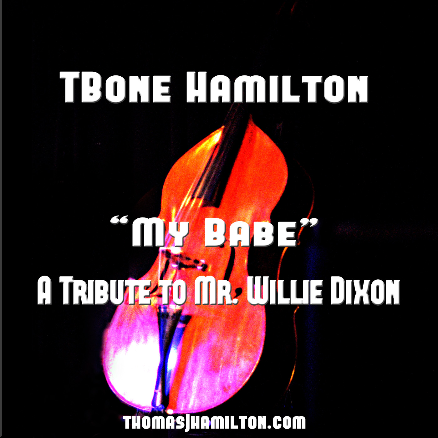 "TBone Hamilton releases new single ""My Babe"" on CD Baby"